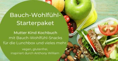 man sieht eine aufgeklappte Lunchbox mit Früchten, Gemüse und Brot-Sandwiches. Da steht das Angebot vom Bauch-Wohlfühl-Starterpaket in einem Grünen Kreis mit weisser Schrift.
